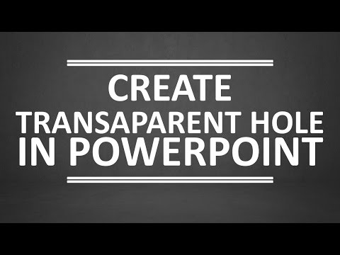Create transparent hole in PowerPoint