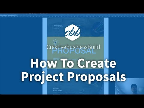 How To Create Project Proposals - For Creative Professionals