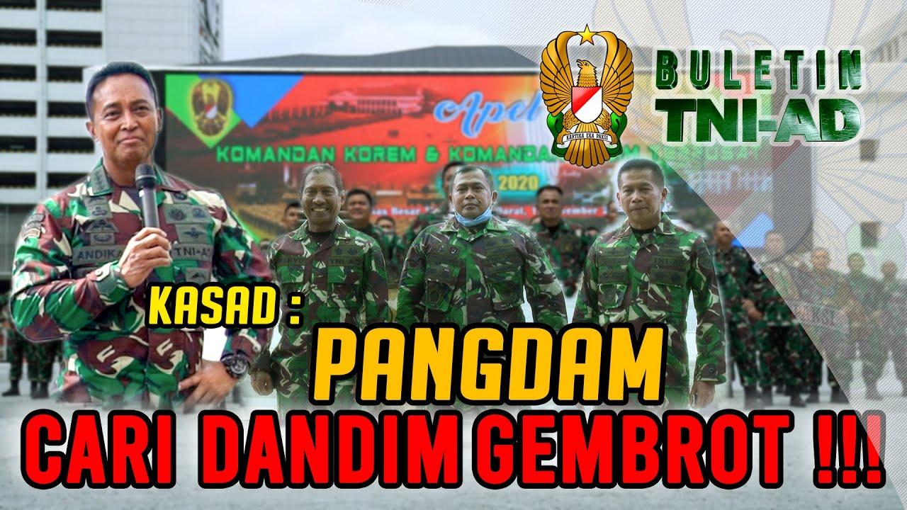 Kasad: Pangdam Cari Dandim Gembrot!! | BULETIN TNI AD