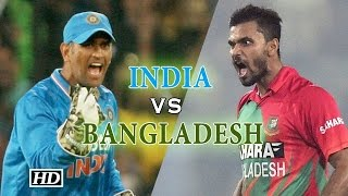 Asia Cup 2016: India vs Bangladesh | Match Preview