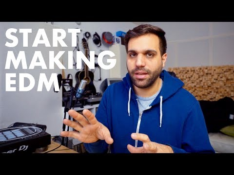 GETTING INTO EDM - How to get started, Expectations and Chances