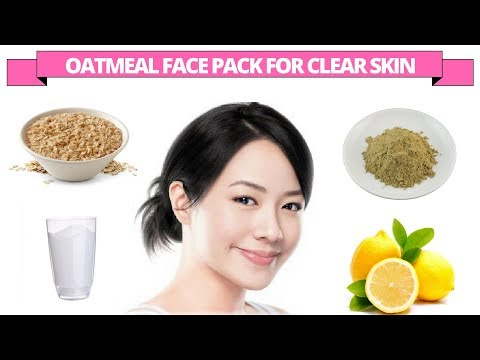 How to get clear skin with oatmeal & multani mitti