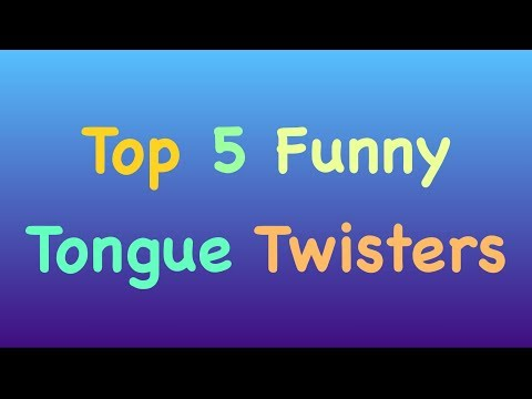 Funny Tongue Twisters - Top 5 English Tongue Twisters - Tongue Twisters For ESL students - For Kids