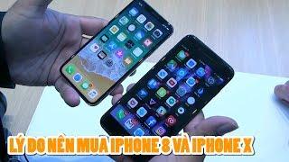 Những lý do nên mua iPhone 8/8 Plus và iPhone X - iPhone 10