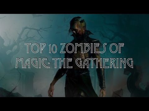 Top 10 Zombies of Magic: the Gathering