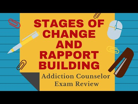 11  Stages of Readiness for Change  Building Rapport | Addiction Counselor Exam Review Podcast