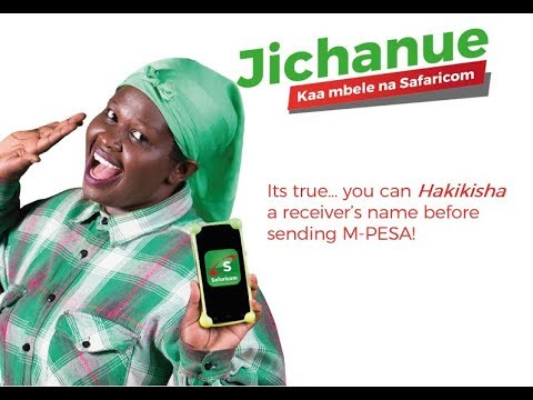 M-PESA Hakikisha on mySafaricom App. #Jichanue