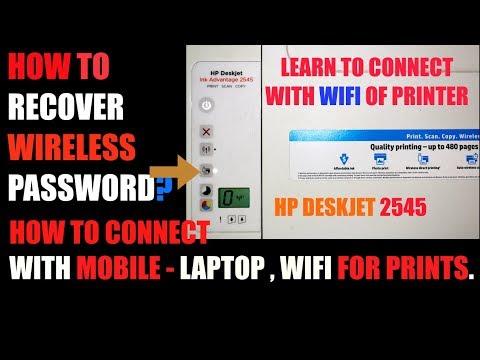HP Deskjet 2545- Password, WIFI Setting- Mobile, Laptop !!