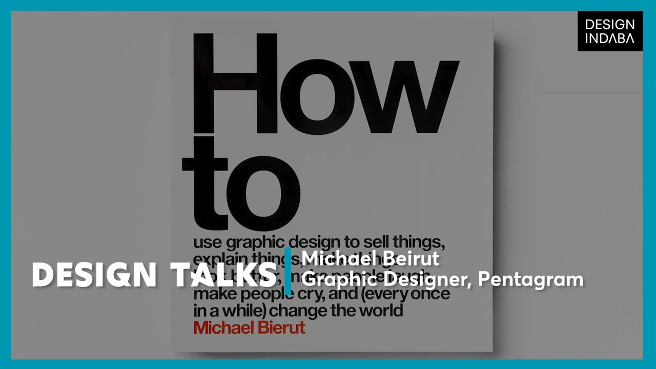 Michael Bierut: five lessons on graphic design, How to use graphic design