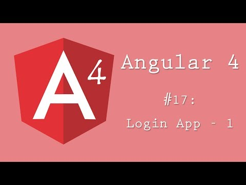 Angular 4 Tutorial 17: Login App - Part 1