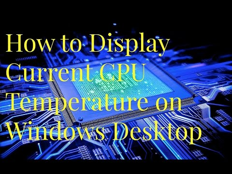 How to Display Current CPU Temperature on Windows Desktop