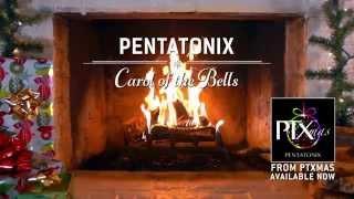 [Yule Log Audio] Carol of the Bells - Pentatonix