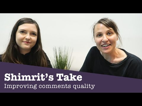 Help us improve comments! Shimrit's Take