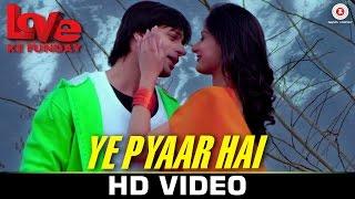 Ye Pyaar Hai - Love Ke Funday   Shaleen Bhanot, Rishank Tiwari, Harshvardhn Joshi, Rahul S & Pooja B