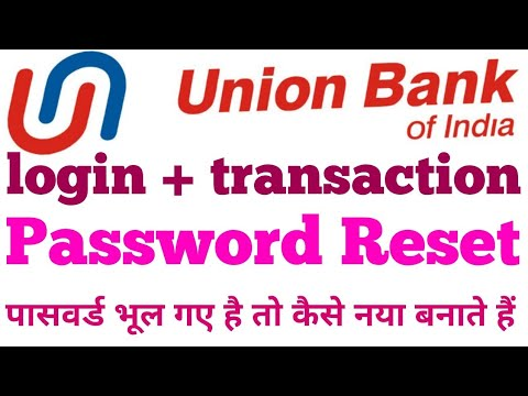 how to union bank internet banking login transaction password reset कैसे करते है ?