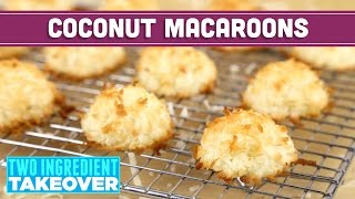 Healthy Coconut Macaroons! 2 Ingredients! Two Ingredient Takeover Mind Over Munch