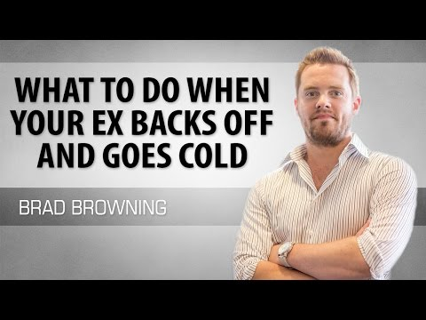 What to Do When Your Ex Backs Away And Goes Cold