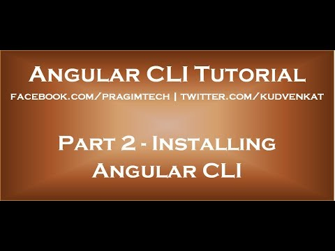 Installing Angular CLI