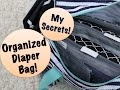 Secrets to an Organized Diaper Bag | What's in my diaper bag?