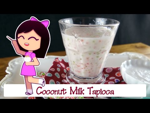 Sweet Coconut Milk Tapioca