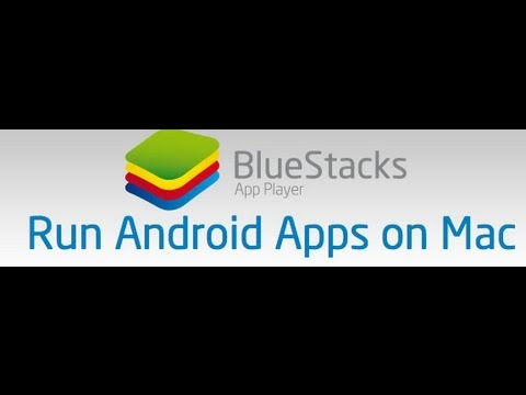 Play Android Games & Google Apps on Mac OSX or Windows PC Computers with BlueStacks App Player free