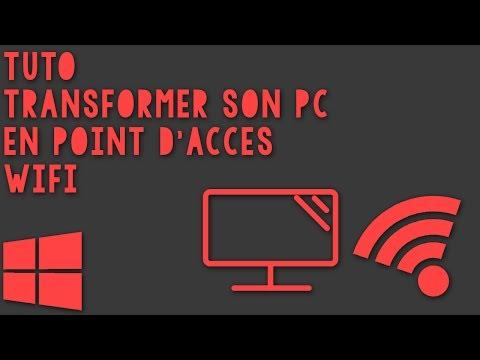 [Tuto] Transformer son PC en point d'accès WiFi - Windows 7-8-10