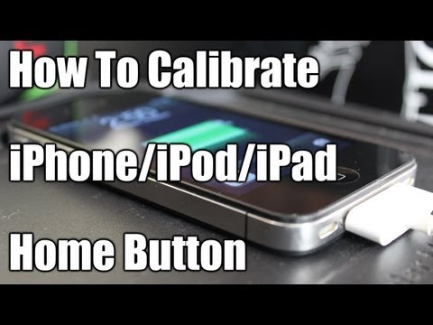 How To Calibrate iPhone/iPod/iPad Home Button
