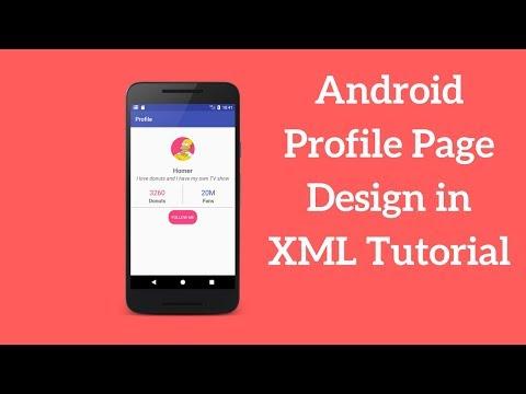 Android Profile Page Design in XML Tutorial (Demo)