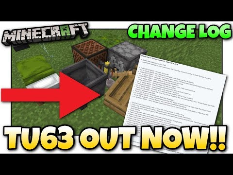 Minecraft - TU63 OUT NOW !! CHANGE LOG - PS4 / Xbox / PS3 / WiiU
