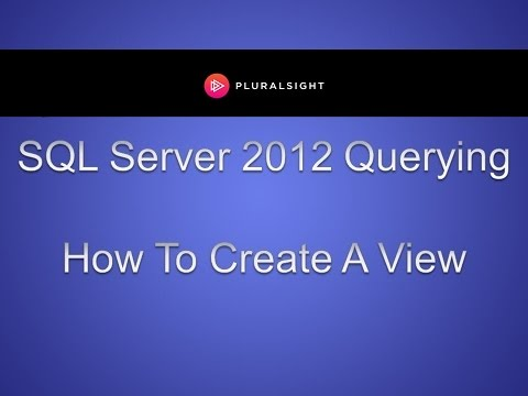 SQL Server 2012 Querying - How To Create A View