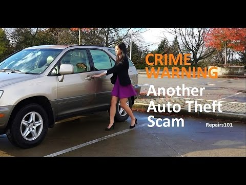 CRIME WARNING: Another Auto Theft Scam