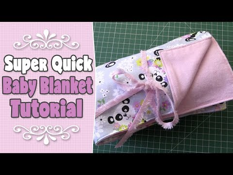 SUPER EASY & QUICK Baby Blanket Tutorial - Beginners Sewing Project