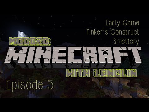 Modded Minecraft 1.7.10: S01E05 - Early Game Tinker's Construct Smeltery