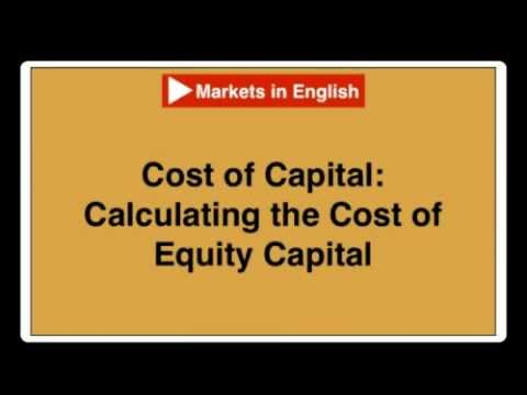Finance_Video_# 16: WACC: The Cost of Equity Capital