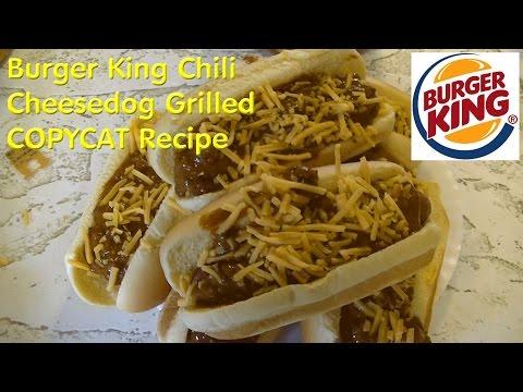 Burger King's Chili Cheese Dog   COPYCAT Recipe