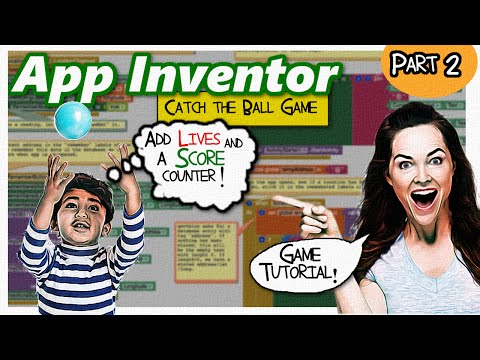 App Inventor 2 | game tutorial | Add Score and Lives | Catch the Ball Game Part 2 |