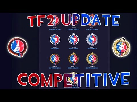 [TF2] NEW UPDATE!!! HUGE COMPETITIVE CHANGES!!