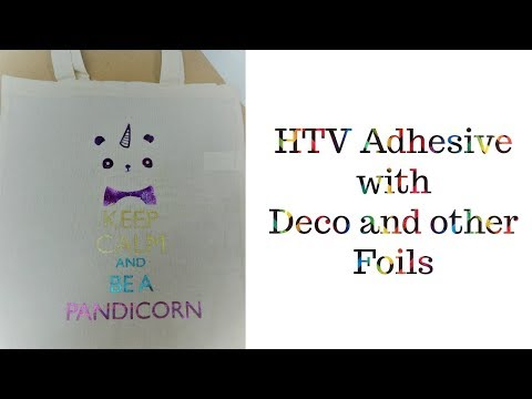 Adhesive HTV with Deco Foil