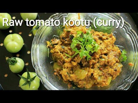 Kootu recipe - Curry recipe - Raw tomato kootu - Tomato curry - Tomato curry recipe