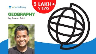Roman Saini - Geography Lecture for IAS: Introduction 1.1