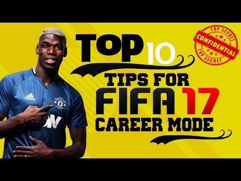 TOP 10 TIPS TO DOMINATE FIFA 17 CAREER MODE! 🔥DO YOU KNOW THEM ALL? 🤔