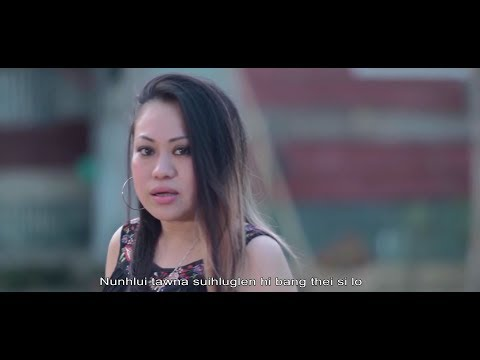 Xxx Mp4 Spi Nunhlui Tawna Suihlunglen Official Music Video 3gp Sex