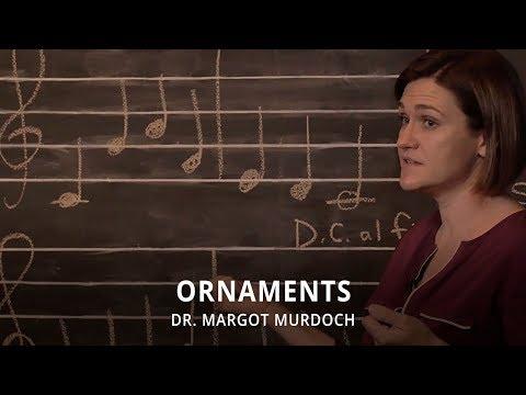 Theory, Musical Symbols: Ornaments - Dr. Margot Murdoch