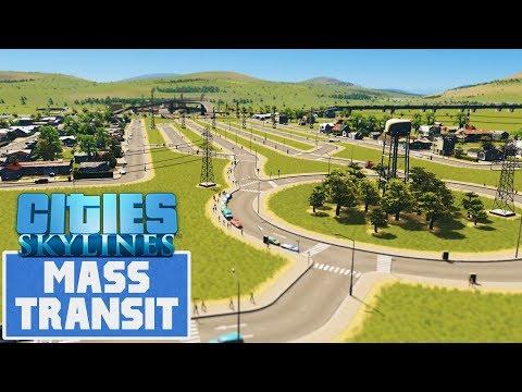 Cities Skylines: Mass Transit | Building a Town! #1
