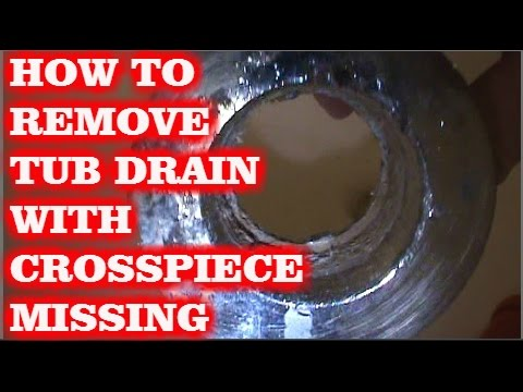 HOW TO REMOVE TUB DRAIN w/broken CROSS MEMBERS