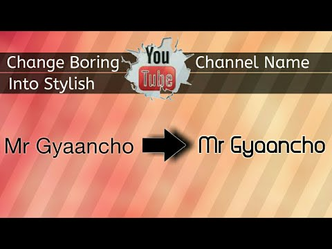 How to change Font Style of YouTube Channel Name