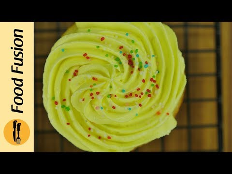 Lemon Cupcakes with Lemon Buttercream Icing Recipe BY Food Fusion