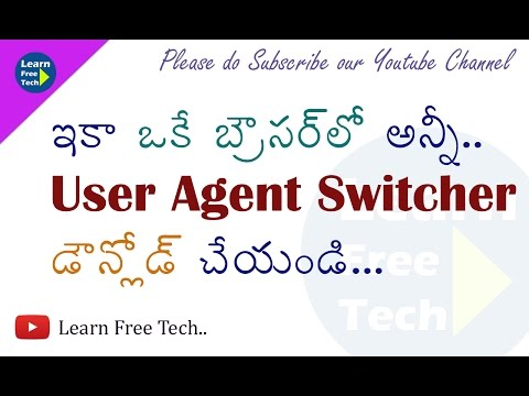 How to install User Agent Switcher on Your Browser  | Telugu Tutorial | Learn Free Tech
