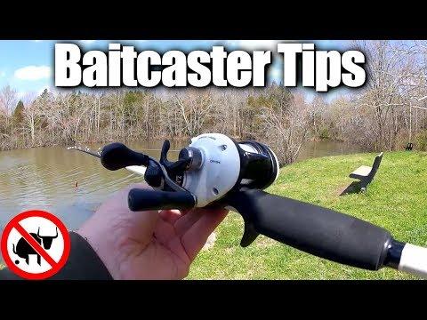 Learning How To Use A New Baitcaster - Beginner Baitcaster Tips