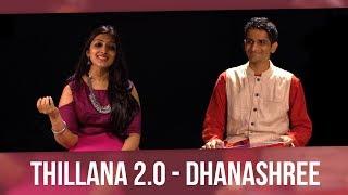 Thillana 2.0 - Dhanashree (feat. Sharanya Srinivas) #Lalgudi90